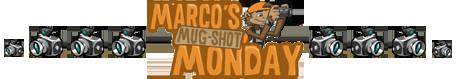 Marco's Mug-Shot Monday